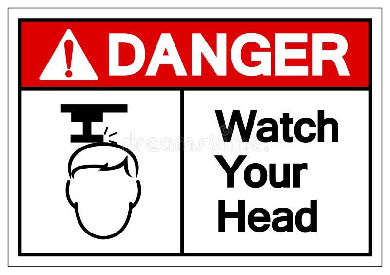 危险手表您的顶头标志标志,传染媒介例证,在白色背景标签的孤立 EPS10 向量例证