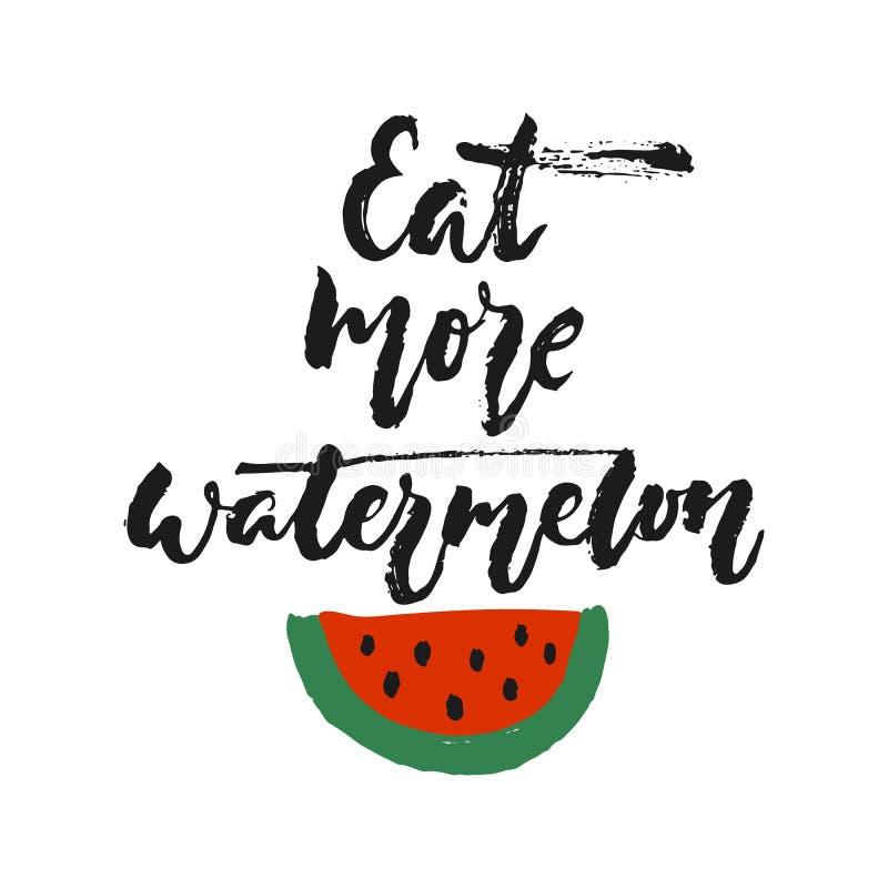 吃更多西瓜-在白色背景隔绝的手拉的季节假日字法词组 乐趣刷子墨水传染媒介 库存例证