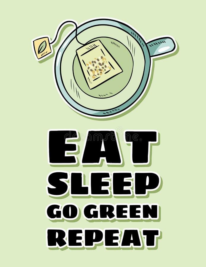 吃睡眠去绿色重复 杯绿茶 手拉的动画片样式逗人喜爱的明信片 皇族释放例证