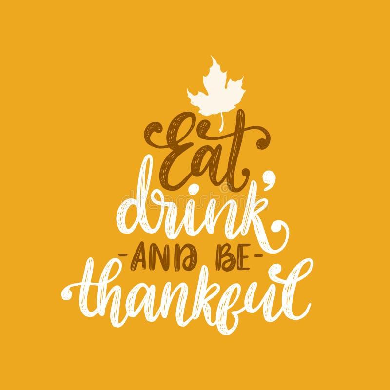 吃,饮料并且是感激的,在黄色背景的手字法 与枫叶的传染媒介例证感恩的 库存例证