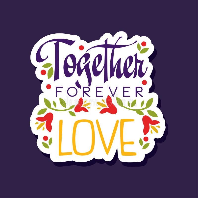 同时,永远,爱与浪漫词组,情人节卡片五颜六色的传染媒介例证的海报 向量例证