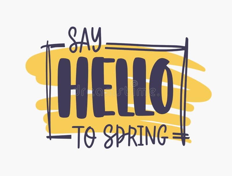 向春天激动人心的词组问好写与典雅的字体或剧本在长方形框架里面在橙色油漆 库存例证