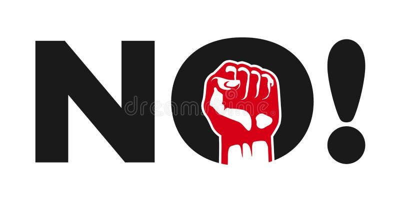 否!与握紧拳头的政治抗议示范标志 向量例证