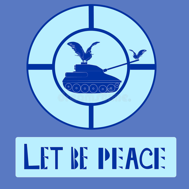 和平商标传染媒介例证坦克和鸠  在Motton蓝色背景和军事坦克剪影隔绝的鸽子 免版税图库摄影