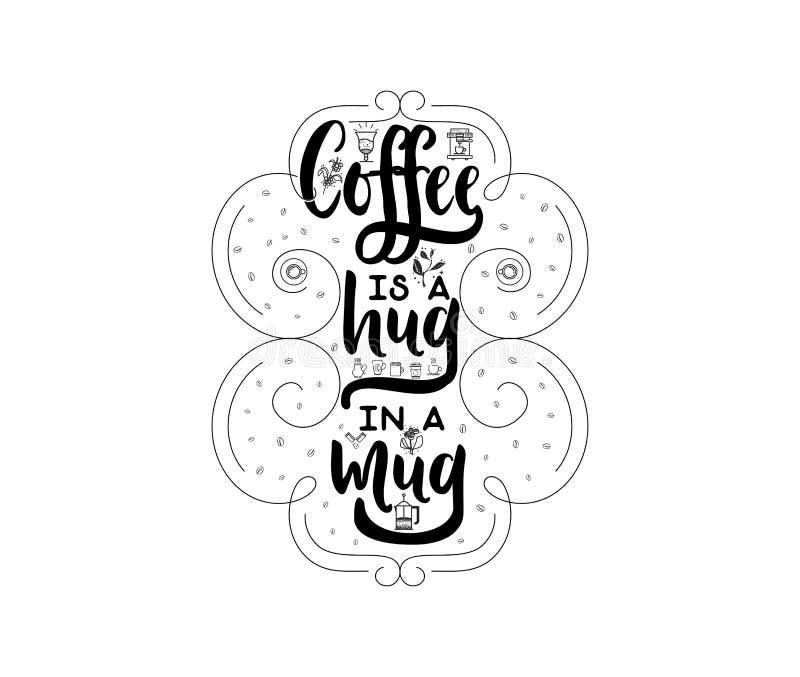 咖啡是在杯子的拥抱 行家葡萄酒风格化字法徽章 也corel凹道例证向量 库存例证
