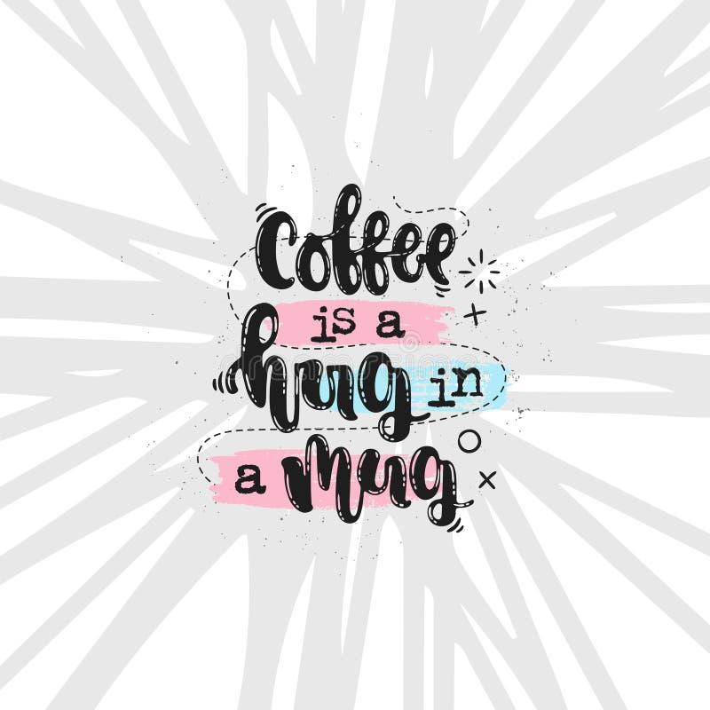 咖啡是在杯子的拥抱 向量例证