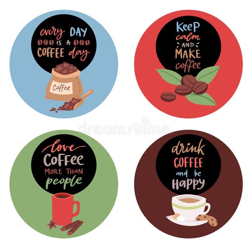 咖啡贴纸或徽章与文本横幅传染媒介例证 每天是咖啡天 保留安静并且做咖啡 库存例证