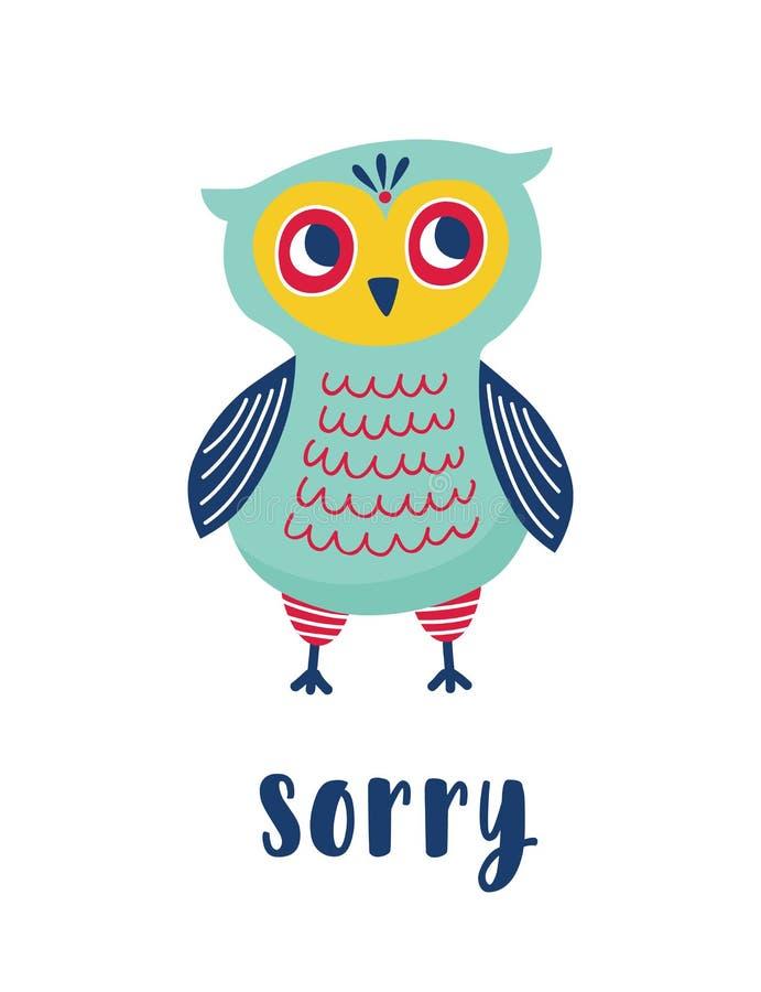哀伤的猫头鹰和抱歉的词手写与典雅的书法字体 可爱的聪明的礼貌的鸟为某事道歉 皇族释放例证