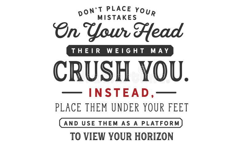 唐` t地方您的差错您的头的他们的重量也许击碎您  向量例证