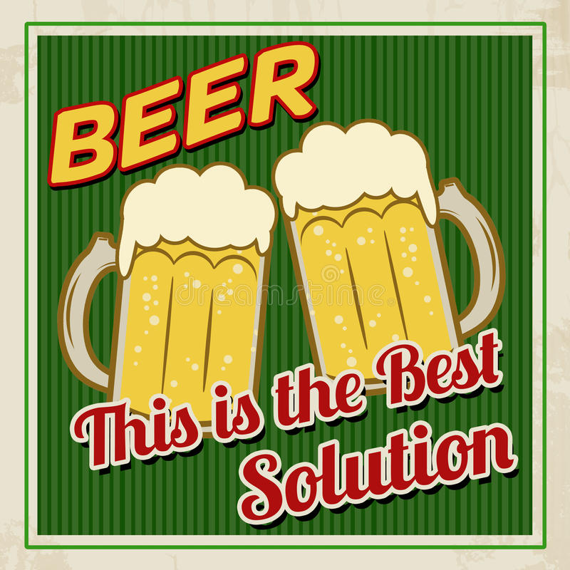 啤酒这是最佳的解答海报 库存例证