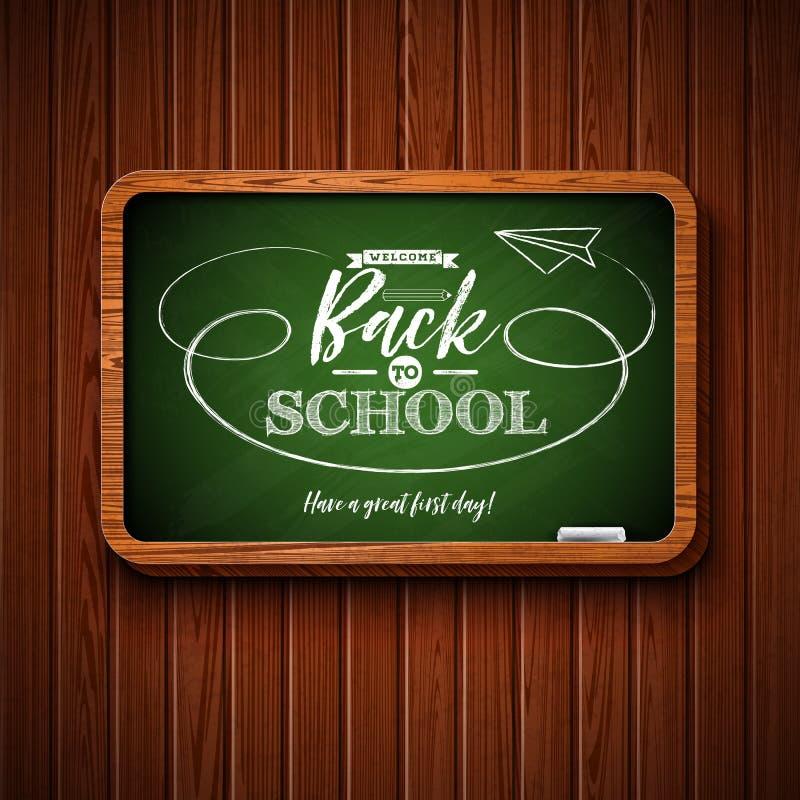 回到与黑板的学校设计和在木纹理背景的印刷术字法 传染媒介例证为 向量例证