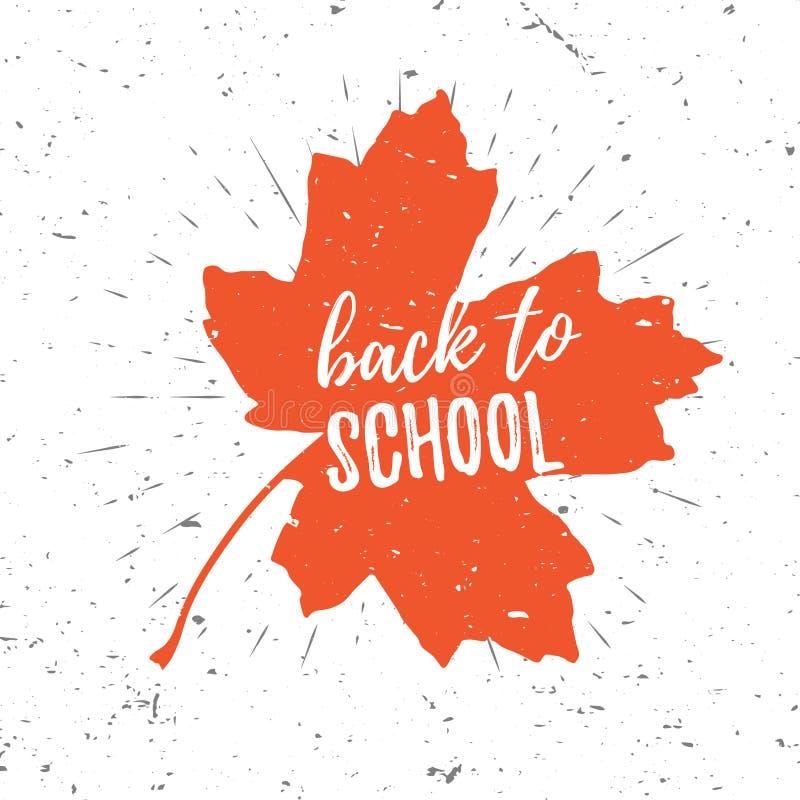 回到学校在红槭叶子的字法印刷术有在老织地不很细背景的爆炸的 手拉的时髦设计 库存例证