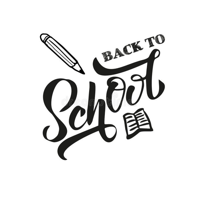 回到letering在与拉长的铅笔的白色背景的学校课文的手黑色 对商标,横幅,飞行物,模板,问候 库存例证