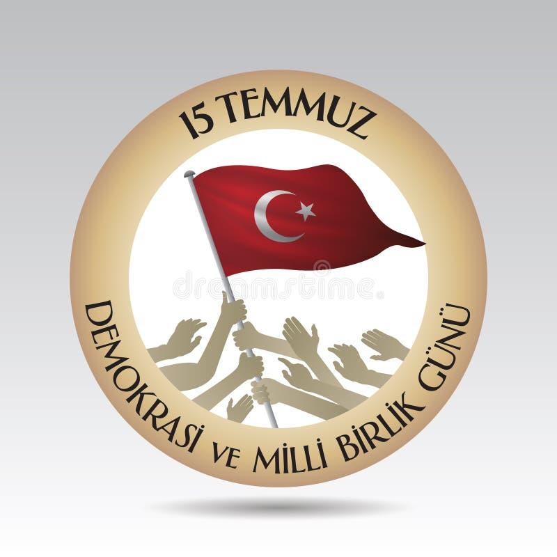 土耳其假日Demokrasi ve Milli Birlik Gunu 15 Temmuz土耳其语翻译:土耳其的民主和民族团结日, 库存例证