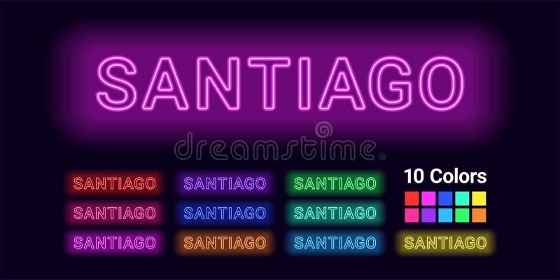 圣地亚哥市的霓虹名字 向量例证