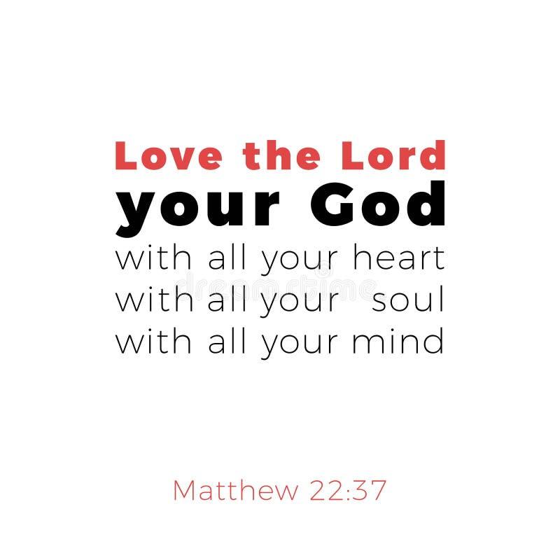 圣经的词组从马修福音书22:37,爱您的阁下去 皇族释放例证