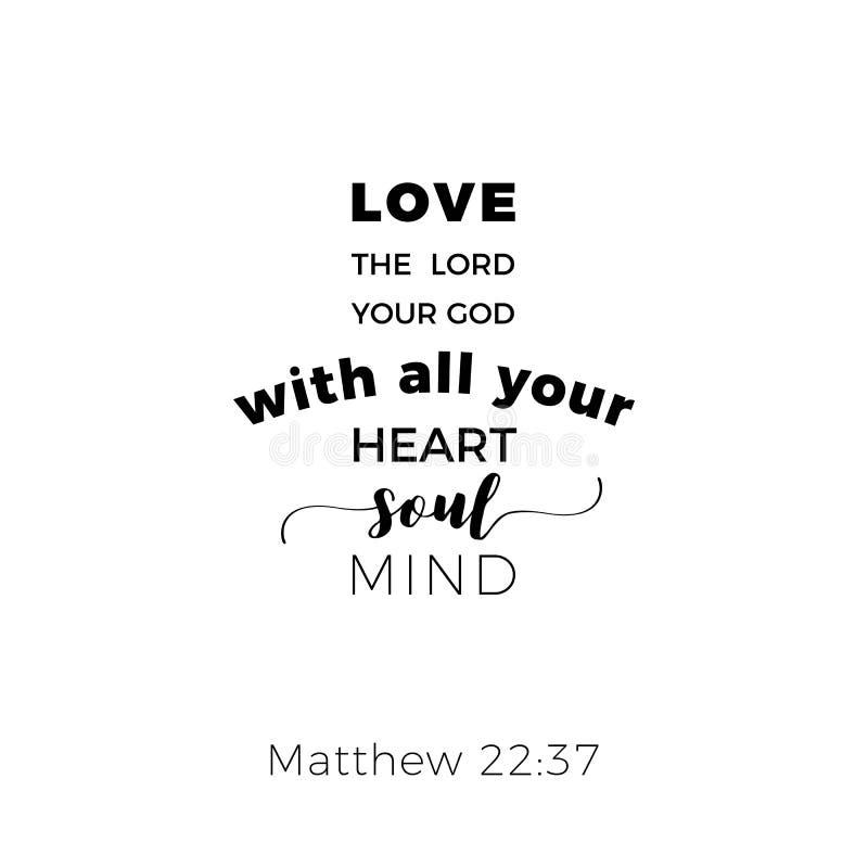 圣经的词组从马修福音书22:37,爱您的阁下去 库存例证