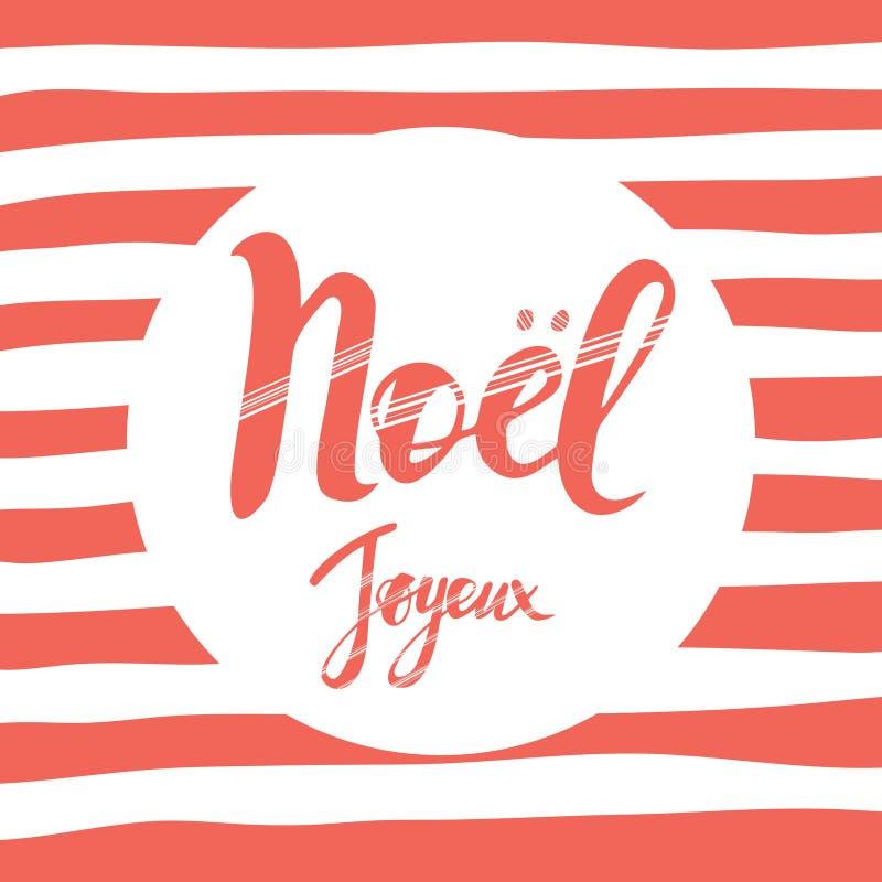 圣诞快乐与问候的卡片设计在法语 茹瓦约Noel词组 免版税库存照片