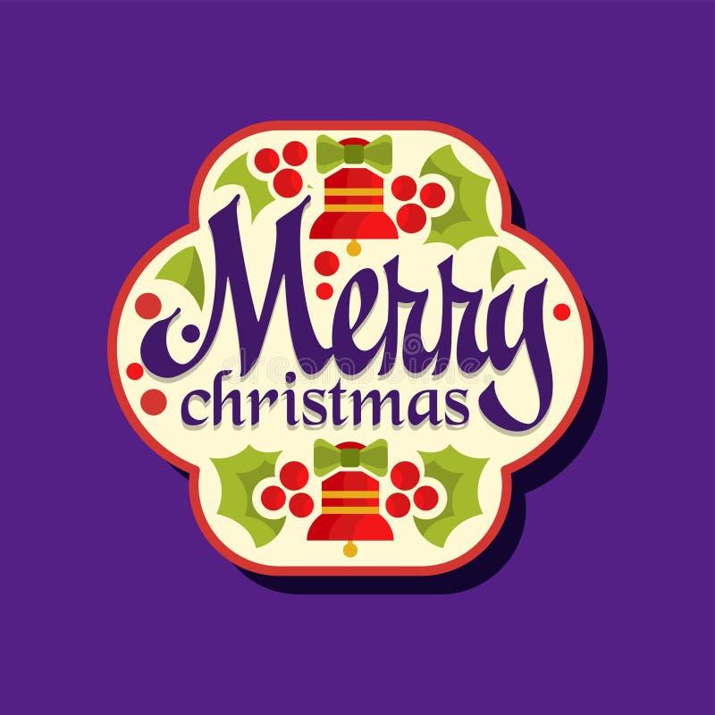 圣诞节快活的贴纸 与响铃、霍莉叶子和莓果的愉快的寒假标签 装饰元素为 库存例证