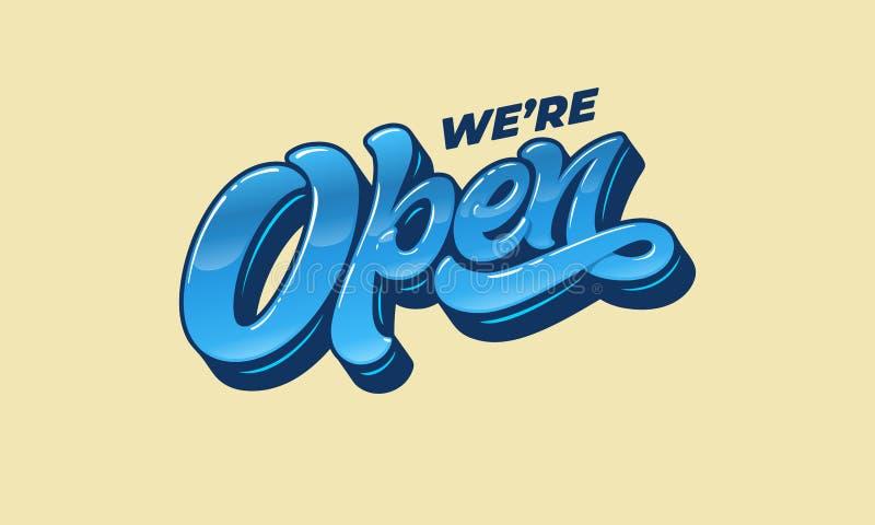 在上写字我们关于开放的`一个标志的设计的在商店、咖啡馆、酒吧或者餐馆的门的 传染媒介印刷术 免版税库存照片