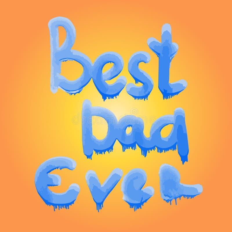 在上写字最佳的爸爸 父亲节贺卡 ?? 向量例证