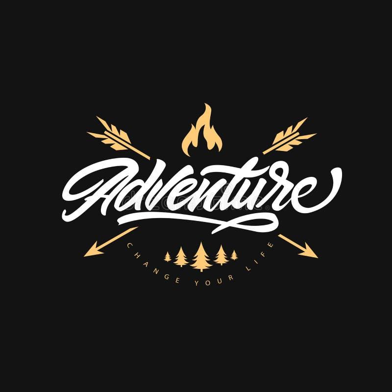 在与箭头和篝火的冒险商标上写字 改变您的生活 E 行家商标样式 r 向量例证