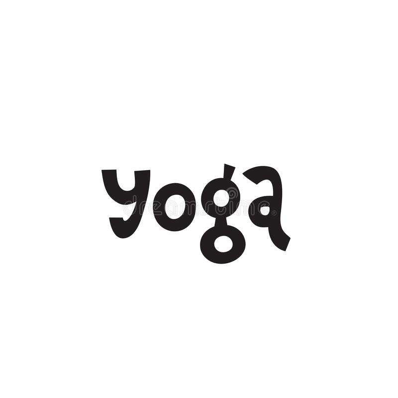 在关于健康生活和健身的手题字瑜伽上写字,刺激行情海报的,黑白激动人心的文本 向量例证