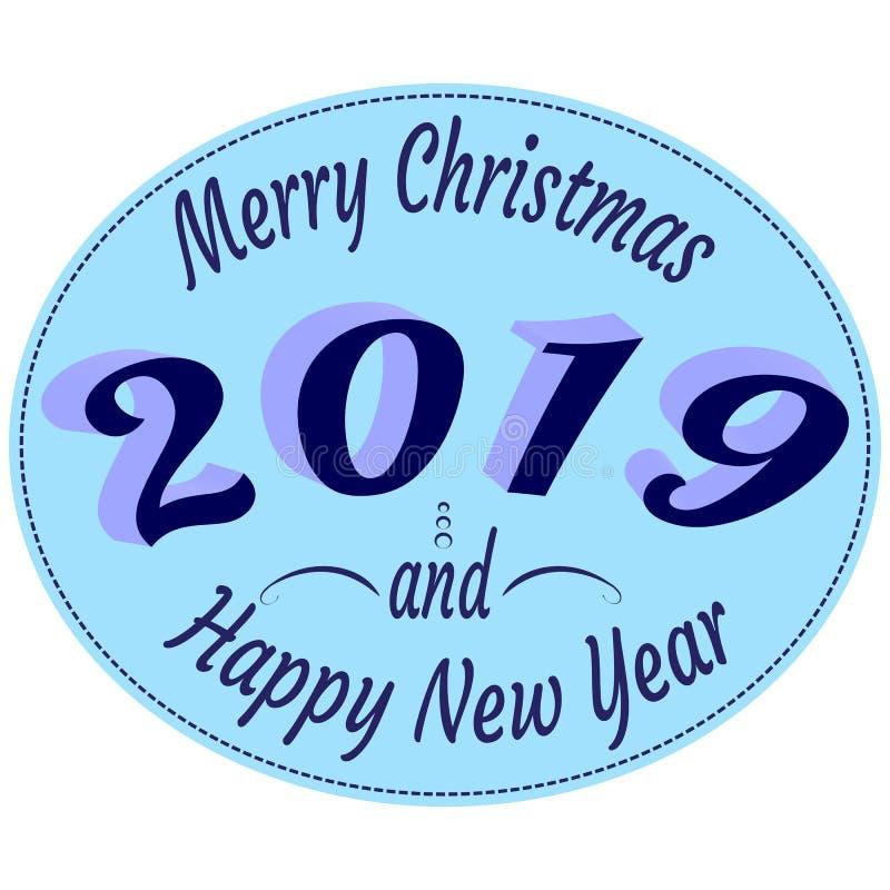 在减速火箭的样式的印刷术标签与文本-愉快的2019个新年和圣诞快乐-在蓝色颜色 向量例证