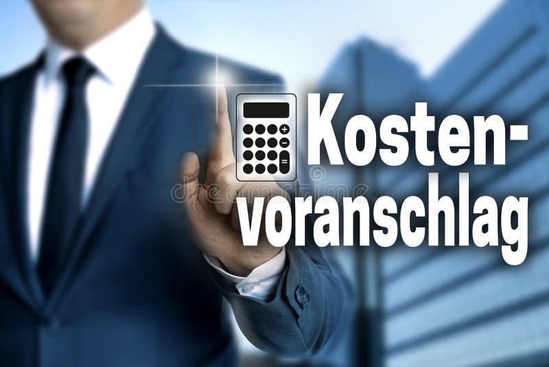 在德国成本估计触摸屏幕的Kostenvoranschlag是歌剧 库存图片