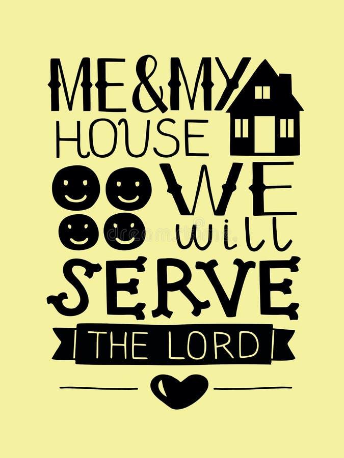 在我和我的房子上写字的手我们将服务阁下 皇族释放例证