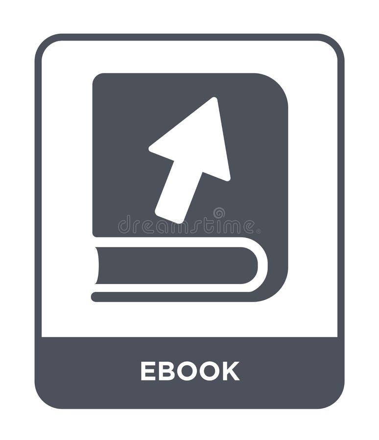 在时髦设计样式的ebook象 在白色背景隔绝的Ebook象 ebook传染媒介象简单和现代平的标志为 皇族释放例证