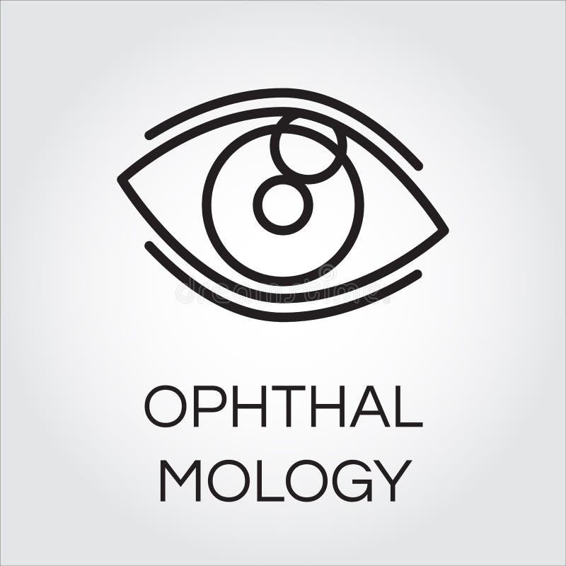 在概述样式的肉眼 眼科学和医疗保健概念 库存例证