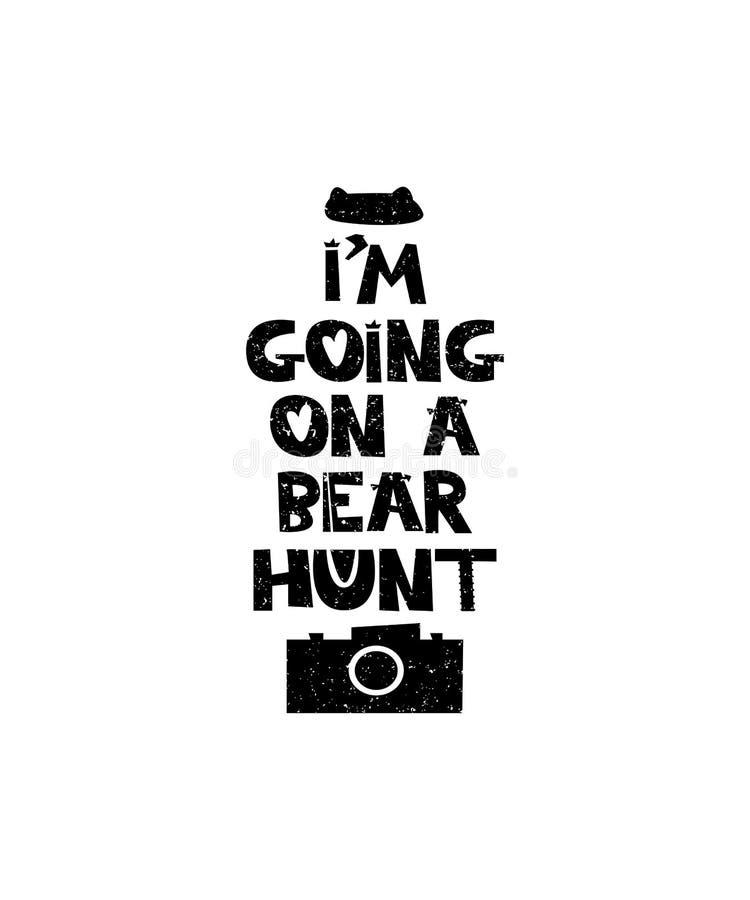 去在熊狩猎的Im 与激动人心的行情的手拉的样式印刷术海报 贺卡、印刷品艺术或者家 库存例证