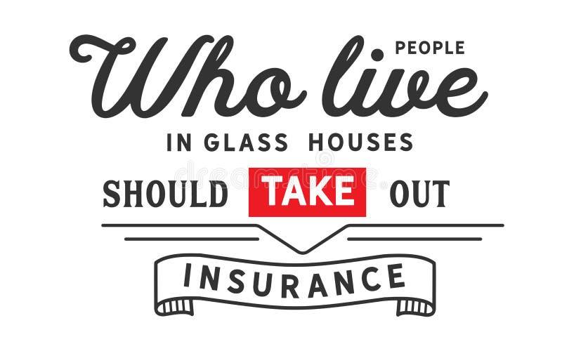 在玻璃房子住的人们应该获得保险 向量例证