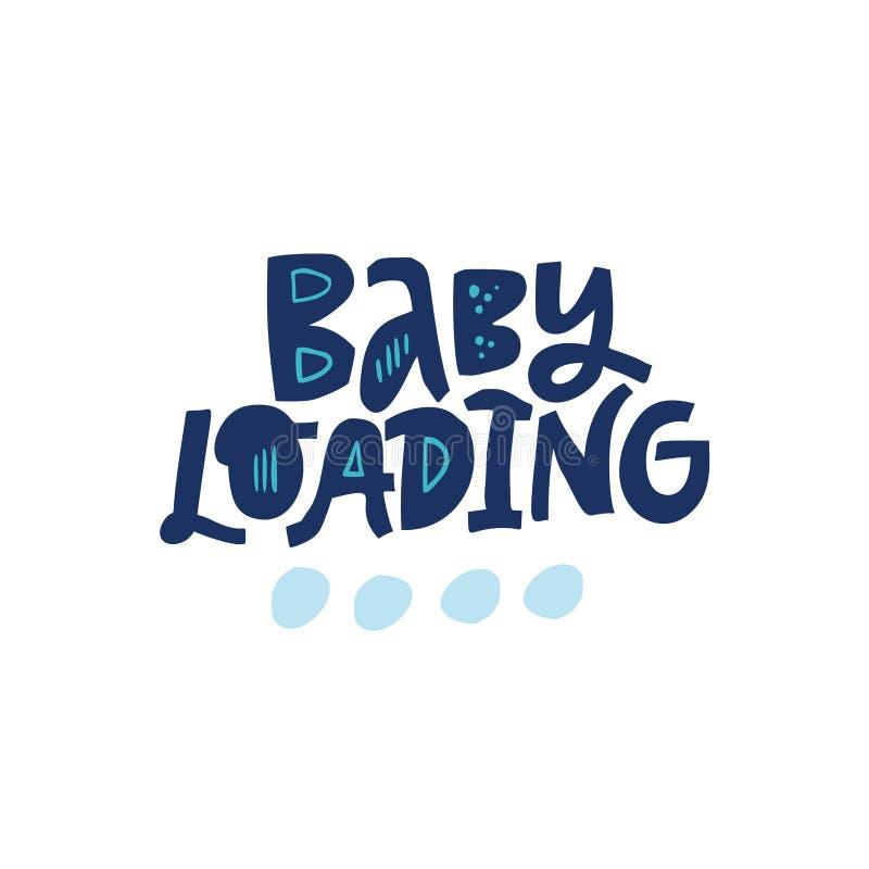在白色背景的婴孩装载的传染媒介字法 向量例证