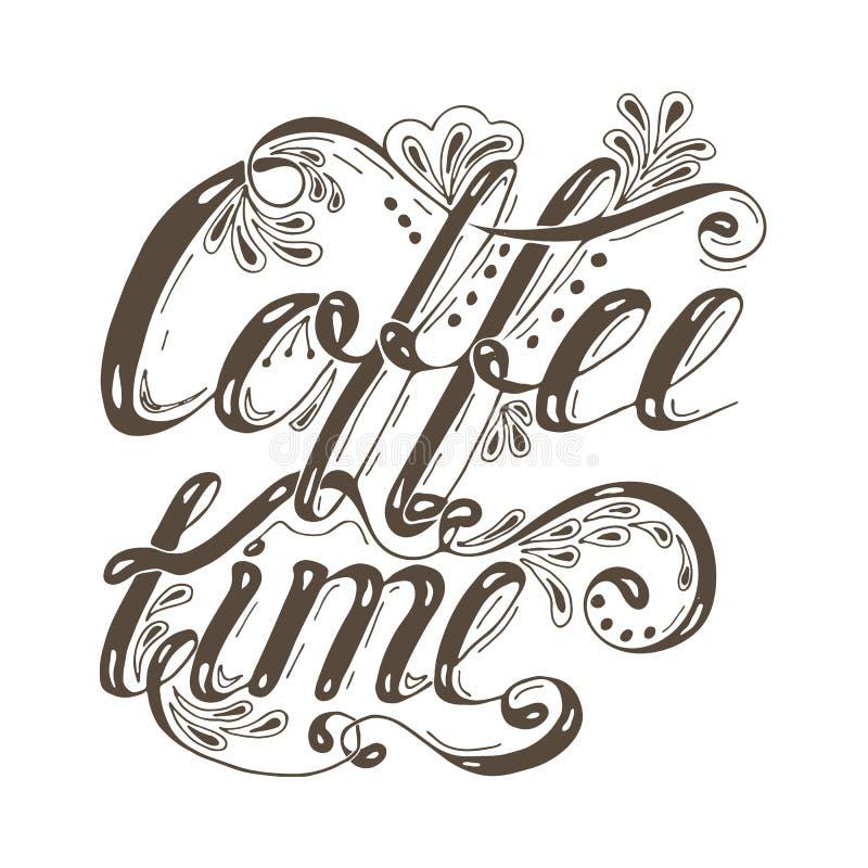 在白色背景隔绝的手拉的印刷术字法词组咖啡时间 向量例证