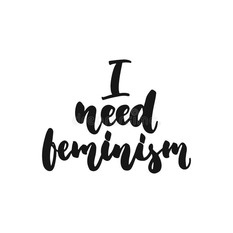 在白色背景需要女权主义-手拉的字法词组隔绝的我 乐趣刷子照片的墨水题字 皇族释放例证