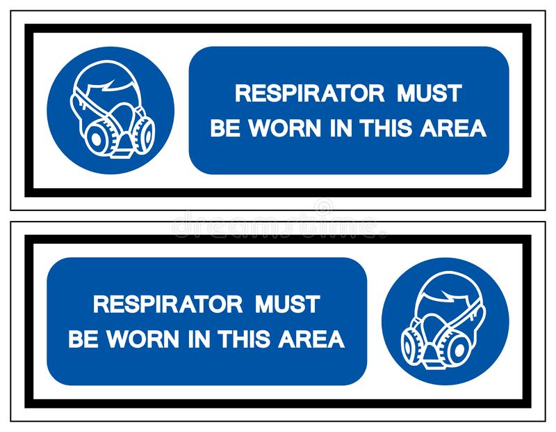 在这个区域标志标志,传染媒介例证必须佩带人工呼吸机,隔绝在白色背景标签 EPS10 库存例证