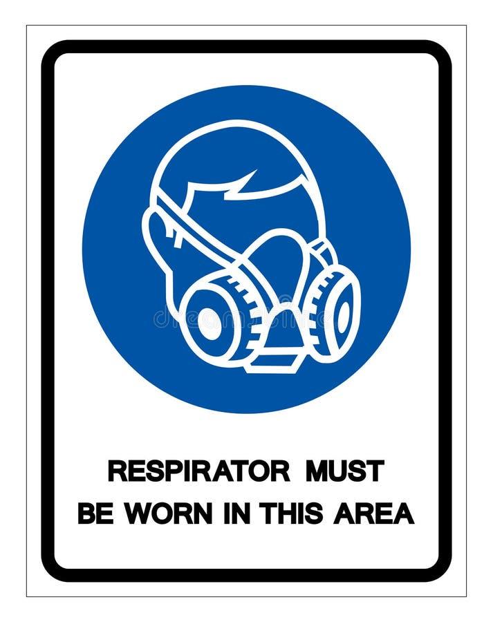 在这个区域标志标志,传染媒介例证必须佩带人工呼吸机,隔绝在白色背景标签 EPS10 皇族释放例证