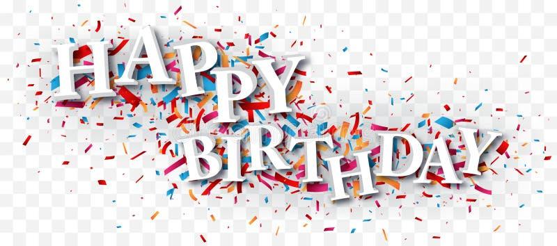 在透明背景隔绝的五颜六色的五彩纸屑的生日快乐文本 向量例证