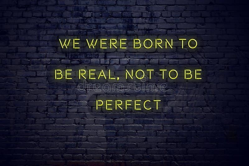 在霓虹灯广告的正面富启示性的行情对砖墙我们出生是真正的不是完善的 向量例证