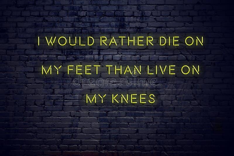 在霓虹灯广告的正面富启示性的行情对砖墙i在我的脚比活宁可将死在我的膝盖 向量例证