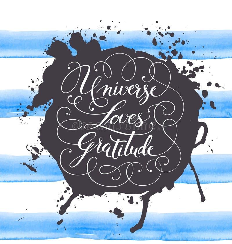在水彩背景的手拉的书法字法 诱导,激动人心的词组宇宙爱谢意 向量我 向量例证