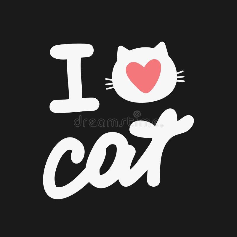 在I爱猫上写字 逗人喜爱的印刷品,样式,海报 库存例证