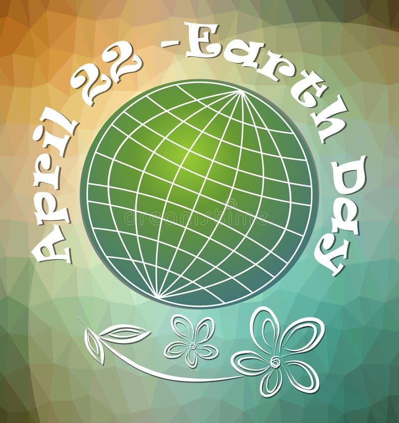 地球日、4月22日,广告牌或者横幅与风格化绿色planete在现代多角形背景和难看的东西开花图画 库存例证