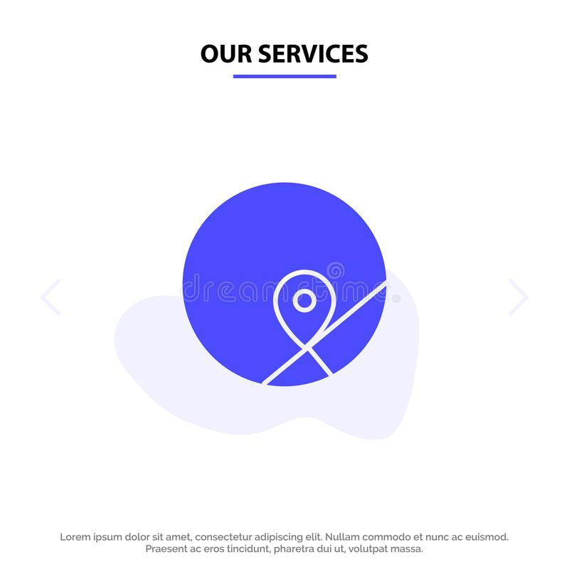 基本我们的服务,地图,地点,地图坚实纵的沟纹象网卡片模板 皇族释放例证