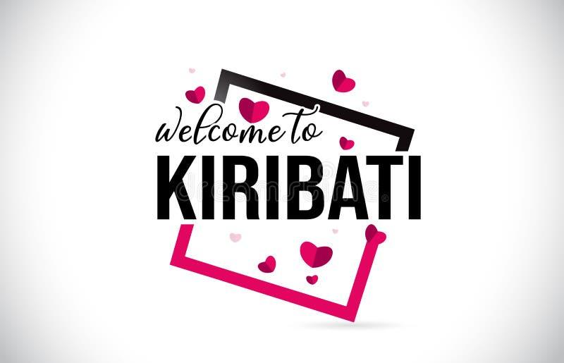 基里巴斯欢迎措辞与手写的字体的文本的和红心摆正 库存例证