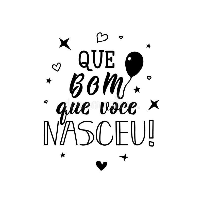多么好您出生 用葡萄牙语 与手拉的字法的墨水例证 阙bom que voce nasceu 库存例证