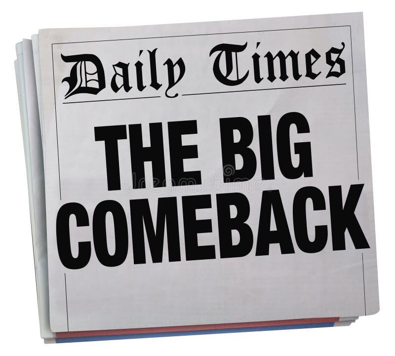 大回击成功的回归报纸大标题 皇族释放例证