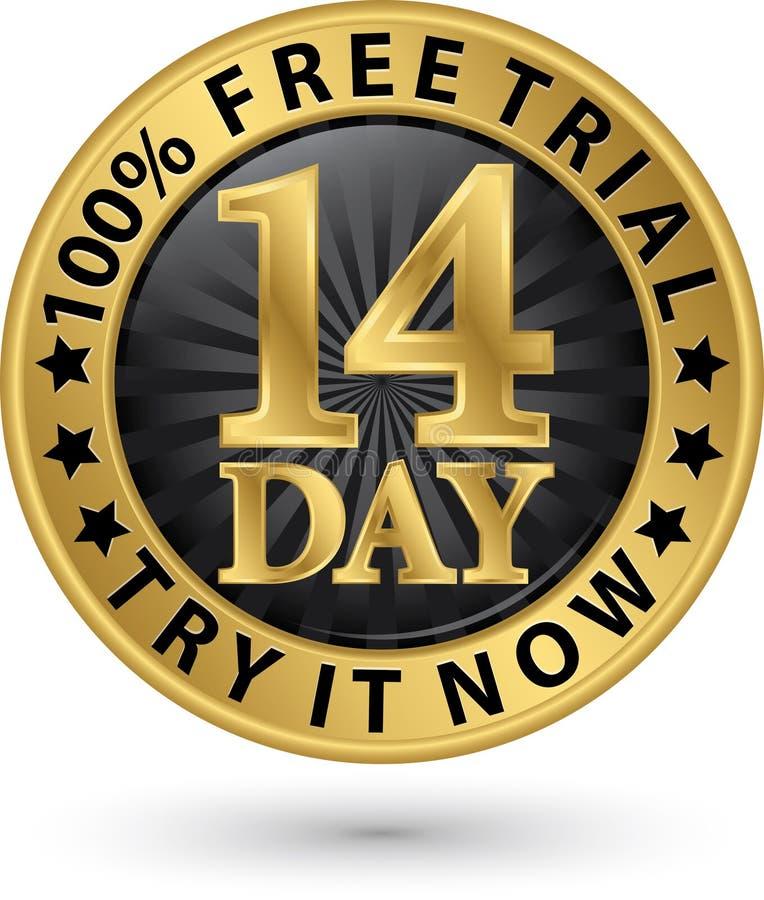 14天免费试用尝试它现在金黄标签,传染媒介例证 向量例证